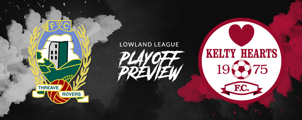 Lowland League Playoff Preview