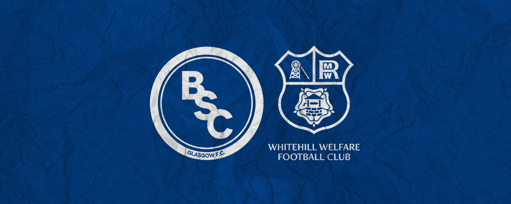 Update: BSC Glasgow vs Whitehill Welfare