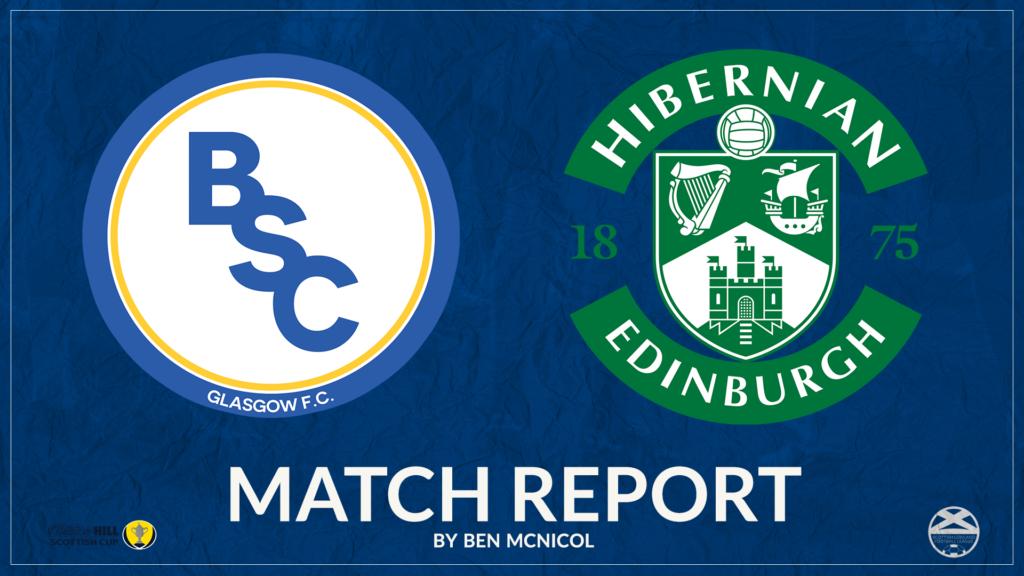 Match Report – BSC Glasgow 1-4 Hibernian