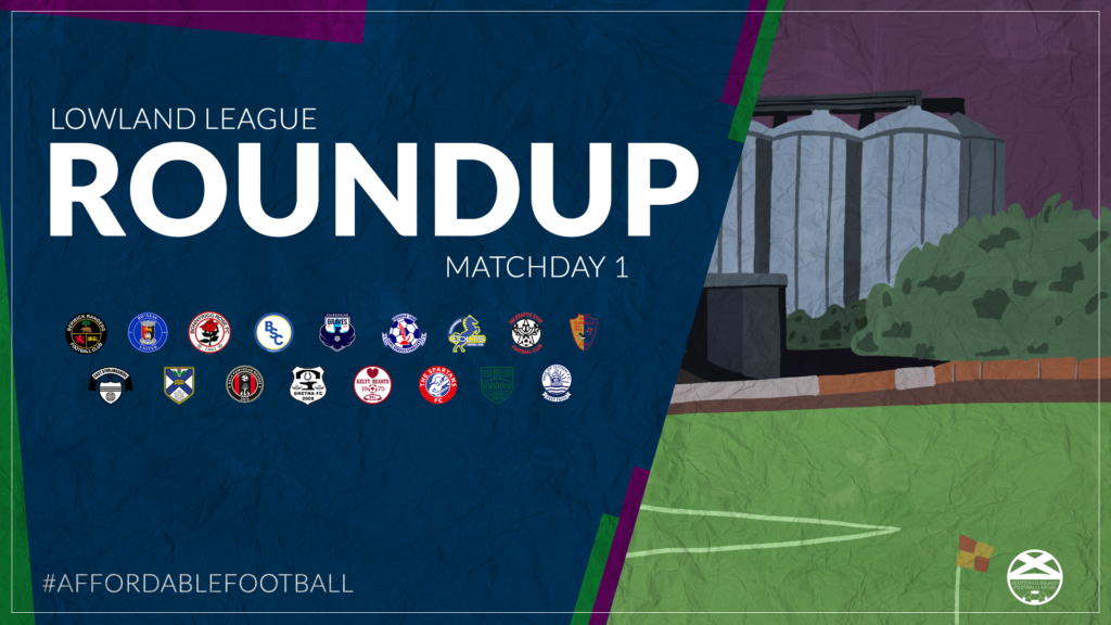 Lowland League Roundup – Matchday 1
