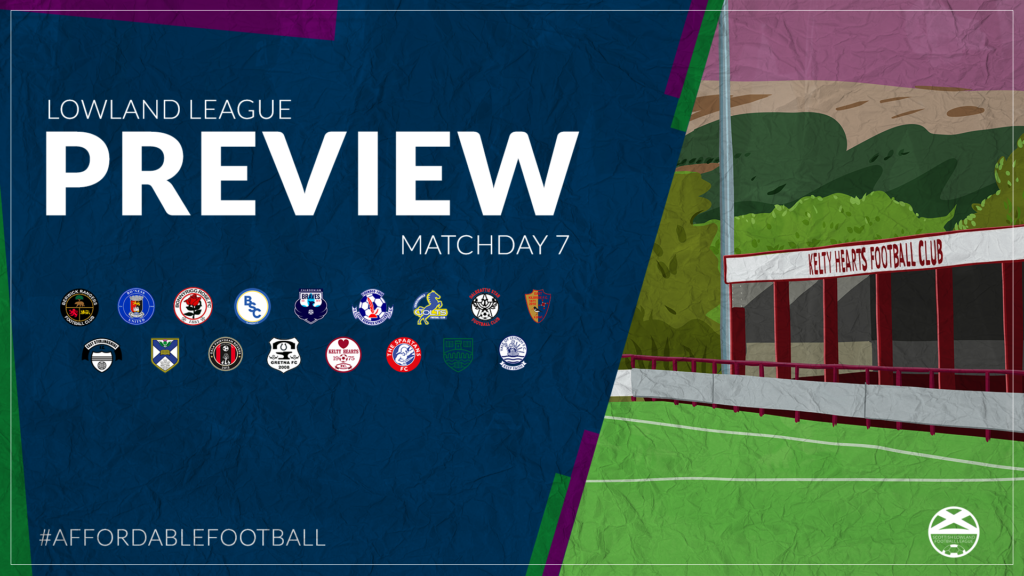 Lowland League Preview – Matchday 7