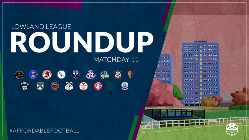 Lowland League Roundup – Matchday 11